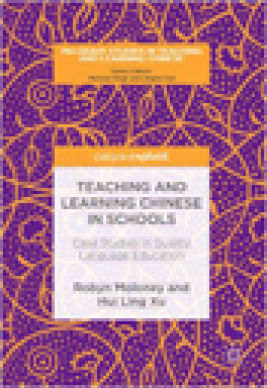 Teaching and learning Chinese in schools : case studies in quality language education