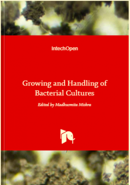 Growing and handling of bacterial cultures