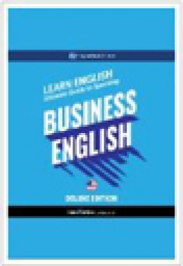 Learn English : ultimate guide to speaking business English : [for beginners]