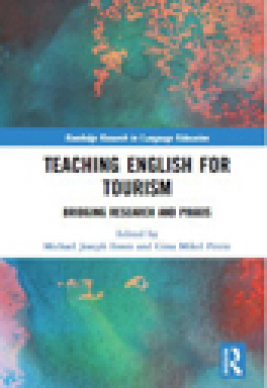Teaching English for tourism : bridging research and praxis