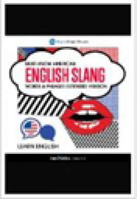 Must-know American English slang words & phrases extended version
