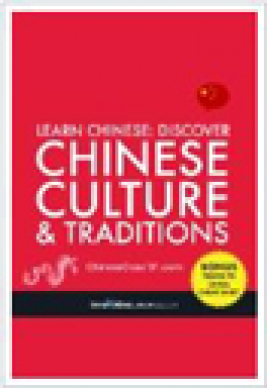 Learn Chinese : discover Chinese culture & traditions