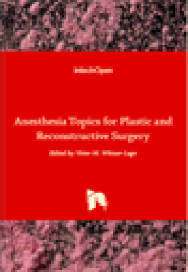 Anesthesia topics for plastic and reconstructive surgery