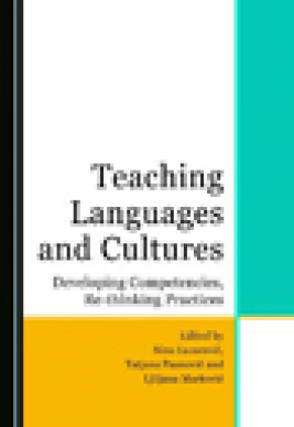 Teaching languages and cultures : developing competencies, re-thinking practices