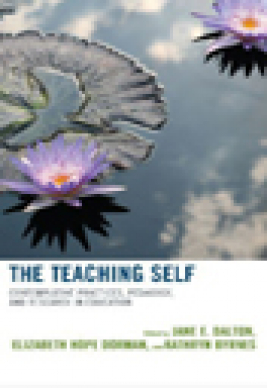 The teaching self : contemplative practices, pedagogy, and research in education