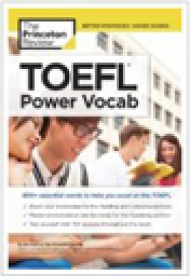 TOEFL power vocab : 800+ Essential Words to Help You Excel on the TOEFL